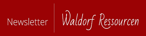 Newsletter Waldorf Ressourcen