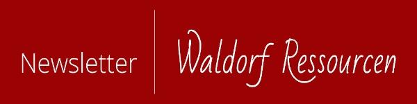 Newsletter Waldorf Ressourcen